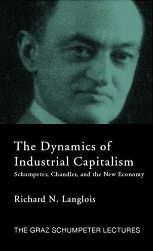 Picture of The Dynamics of Industrial Capitalism by Richard N. Langlois
